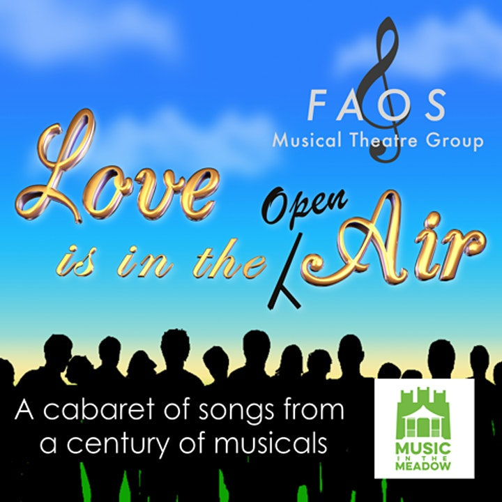 FAOS Musical Theatre group presents 'Love is in the 'open' air' image