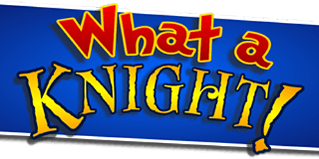 'What a Knight' Aldro Junior Production tickets