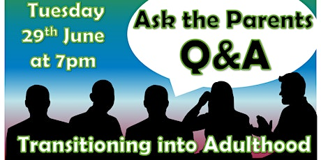 Ask the Parents - Q&A - Transitioning to Adulthood tickets