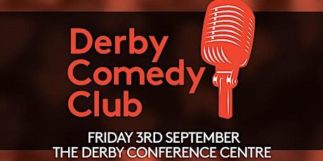 Derby Comedy Club Night 3rd September 2021 tickets