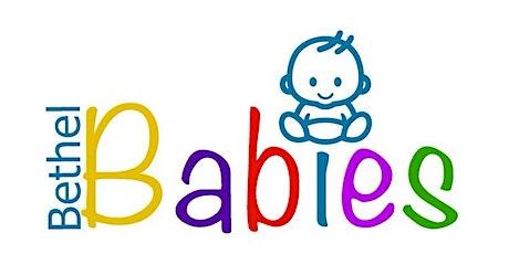 Bethel Babies 25th June tickets