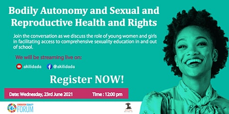 Bodily Autonomy and Sexual and Reproductive Health Webinar tickets
