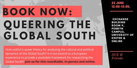 Queering the Global South: an IICE Roundtable tickets