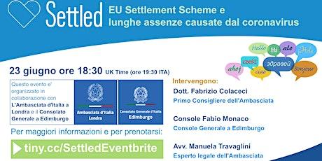 EU Settlement Scheme e lunghe assenze causate dal coronavirus tickets