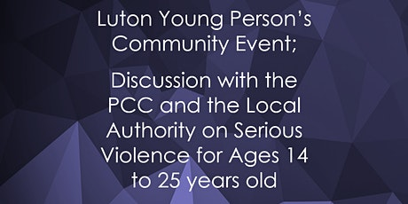 Luton Young Person Community Event for Ages 14 to 25 years old tickets