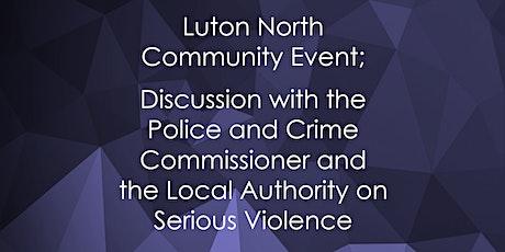Luton North Community Event tickets