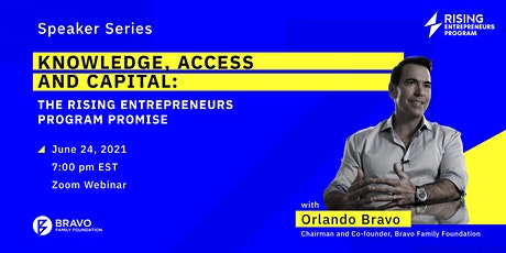 Knowledge, Access and Capital: The Rising Entrepreneurs Promise tickets
