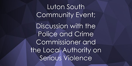 Luton South Community Event tickets