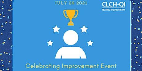 CLCH Quality Improvement - Celebrating Improvement Event 2021 tickets