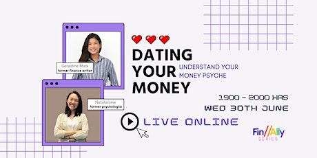 Dating Your Money - Understanding Your Money Psyche tickets