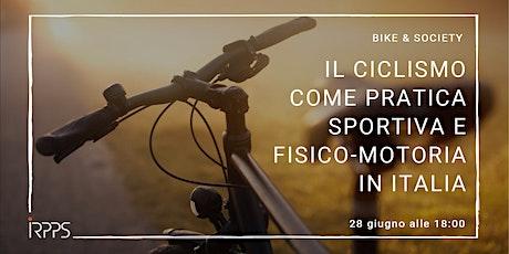 Il ciclismo come pratica sportiva e fisico-motoria in Italia biglietti