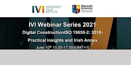 IVI Webinar Series 2021 - Digital Construction tickets