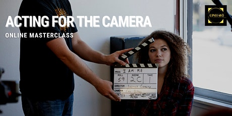 Masterclass: Acting for the camera tickets