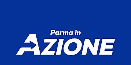 Parma in Azione - Dialogo su Parma 2022 ed intervi biglietti