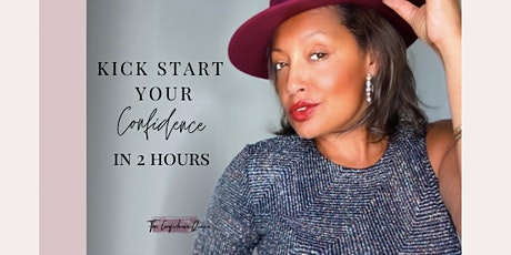 Kick Start Your Confidence In 2 Hours tickets
