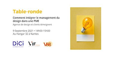 """Table-ronde  """"Intégrer le management du design dans une PME"""" billets"""