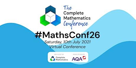 #MathsConf26 - A Complete Mathematics Virtual Event tickets