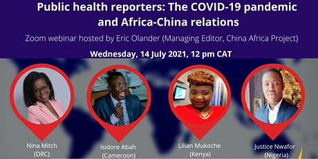 Public health reporters: The COVID-19 pandemic and Africa-China relations tickets