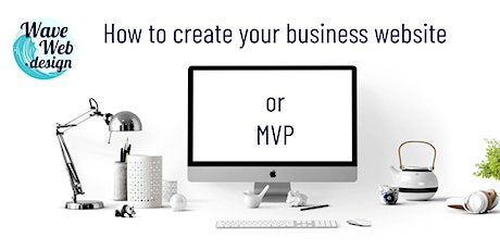 How to create your business website or MVP tickets