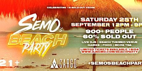 SEMO'S BEACH PARTY 2021 - THE POST LOCKDOWN EXTRAVAGANZA! tickets