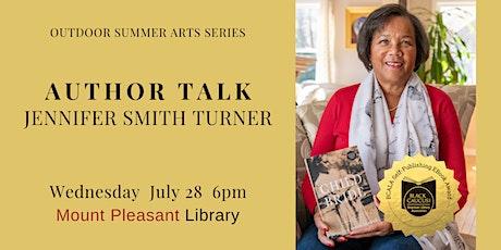Author Talk with Jennifer Smith Turner: Outdoor Summer Arts Series tickets