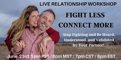 Fight Less, Connect More Workshop tickets