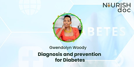 Diagnosis and prevention for Diabetes tickets