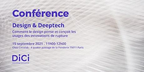 Conférence - Design & Deeptech billets