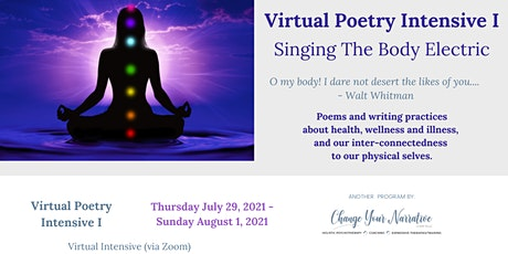 Poetry Intensive I -  Singing The Body Electric tickets