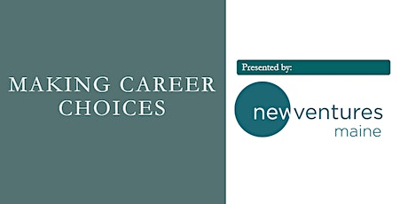Making Career Choices tickets