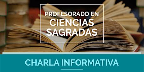CHARLA INFORMATIVA - PROFESORADO EN CIENCIAS SAGRADAS boletos