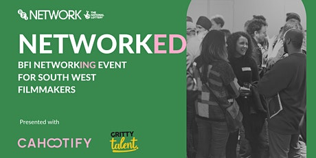 NETWORKED: BFI NETWORK South West - June Networking Event tickets