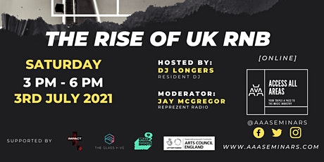 """Access All Areas: Impact """"The Rise Of UK RnB"""" Webinar tickets"""