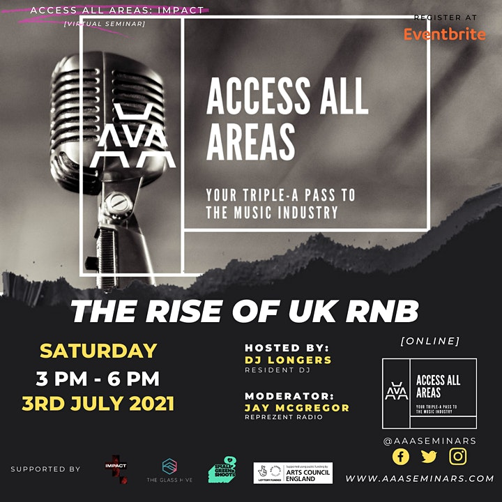 """Access All Areas: Impact """"The Rise Of UK RnB"""" Webinar image"""