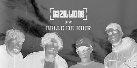 Gazillions and Belle de Jour at the Greystones 19/7/21 tickets