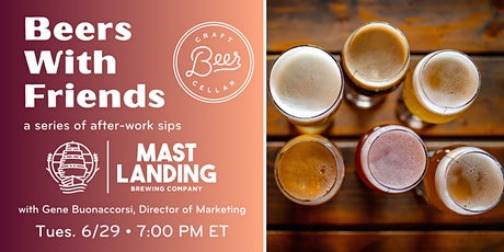 Beers With Friends: A Series of After-Work Sips ft. Mast Landing Brewing tickets