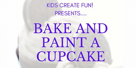 Bake and Paint a Cupcake FUNshop! tickets