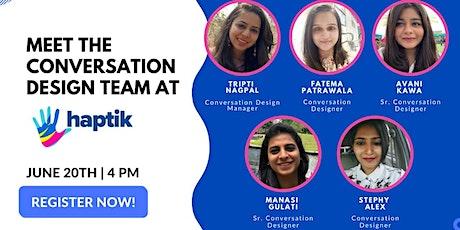 Meet the Conversation Design team at Haptik tickets
