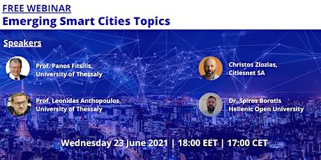 Emerging Smart Cities Topics tickets