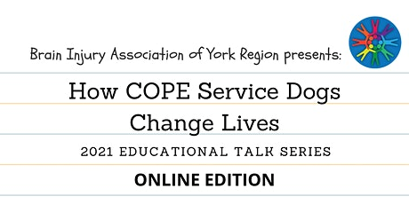 How COPE Service Dogs Change Lives - 2021 BIAYR Educational Talk Series tickets
