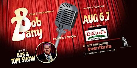 Bob Zany Live at DiCicco's Old Town Clovis tickets