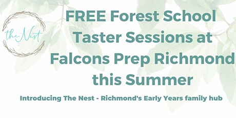 The Nest Richmond, Forest School Taster Sessions tickets