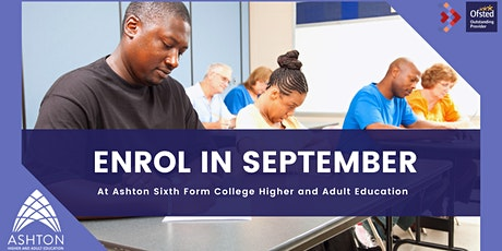 September enrolment for adult learners at Ashton Sixth Form College tickets