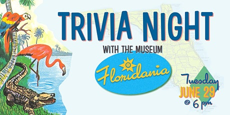 Trivia Night with the Museum: Floridania tickets