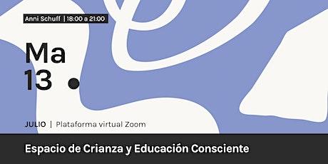 Espacio de Crianza y Educación Consciente tickets