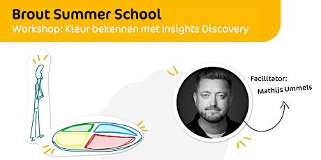 Brout Summer School | Kleur bekennen met Insights Discovery tickets