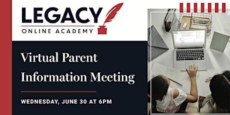 Legacy Online Academy Virtual Parent Info Meeting - June 30 tickets