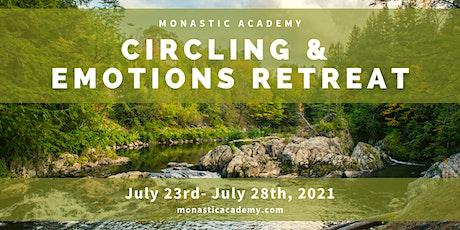 Circling and Emotions Retreat: July 23-28 billets