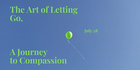 How to Let Go, A Journey to Self-Compassion tickets