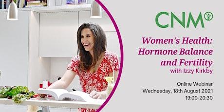 CNM Ireland: Women's Health: Hormone Balance and Fertility tickets